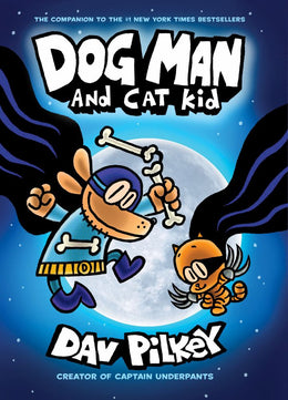 Dog Man and Cat Kid (Dog Man #4) Hardcover