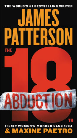 18th Abduction, The (Women's Murder Club (18)) Mass Market Paperback - Bookseller USA