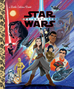 Star Wars: The Last Jedi (Star Wars) (Little Golden Book) Hardcover