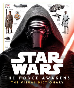 Star Wars: The Force Awakens The Visual Dictionary (Hardcover)