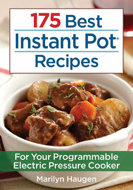 175 Best Instant Pot Recipes - Bookseller USA