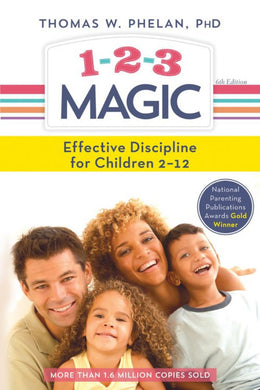 1-2-3 Magic: 3-Step Discipline for Calm, Effective, and Happy Parenting (Paperback)