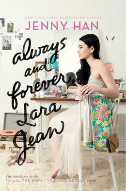 Always and Forever, Lara Jean (To All the Boys I've Loved Before) Paperback