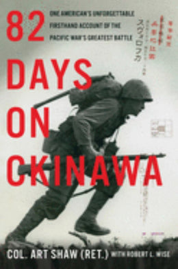82 Days on Okinawa: A Memoir of the Pacific - Bookseller USA