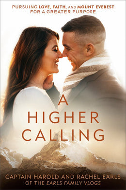 A Higher Calling: Pursuing Love, Faith, and Mount Everest fo - Bookseller USA
