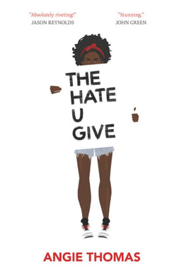 Hate U Give, The (Hardcover)