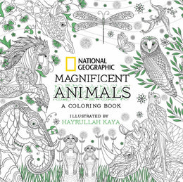 National Geographic Magnificent Animals: An Adult Coloring B