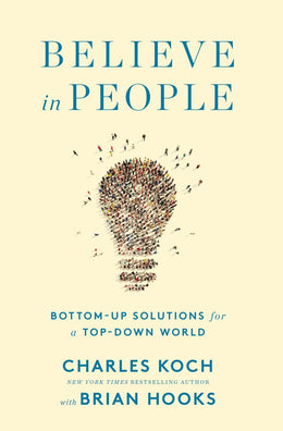 Believe in People: Bottom-Up Solutions for a Top-D - Bookseller USA