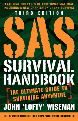 SAS Survival Handbook, Third Edition: The Ultimate Guide to Surviving Anywhere (Paperback) - Bookseller USA