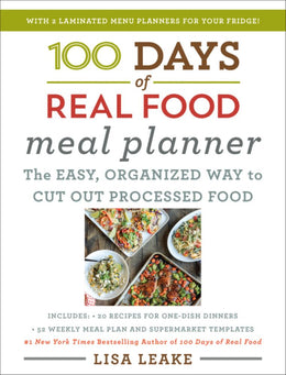 100 Days of Real Food Meal Planner - Bookseller USA
