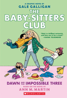 Dawn and the Impossible Three (The Baby-sitters Club Graphic Novel #5): A Graphix Book (The Baby-Sitters Club Graphix) Paperback