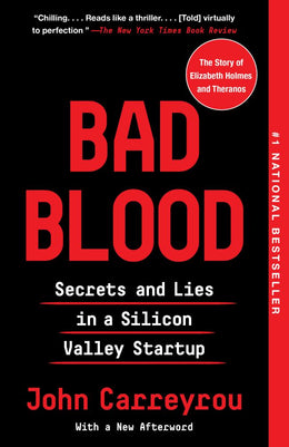 Bad Blood: Secrets and Lies in a Silicon Valley St