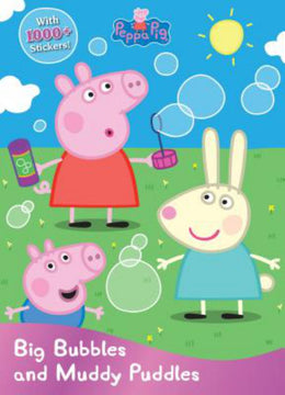 Peppa Pig Big Bubbles and Muddy Puddles (Sticker Treasury & Coloring Book) Paperback