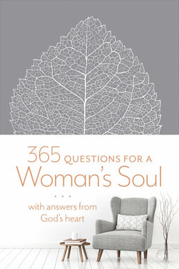 365 Questions for a Woman's Soul: With Answers from God's Heart (Leather Bound)