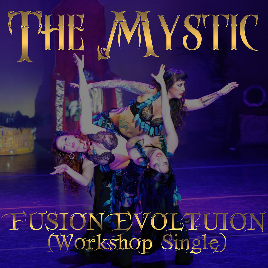 The Mystic (Fusion Evolution Workshop Single)