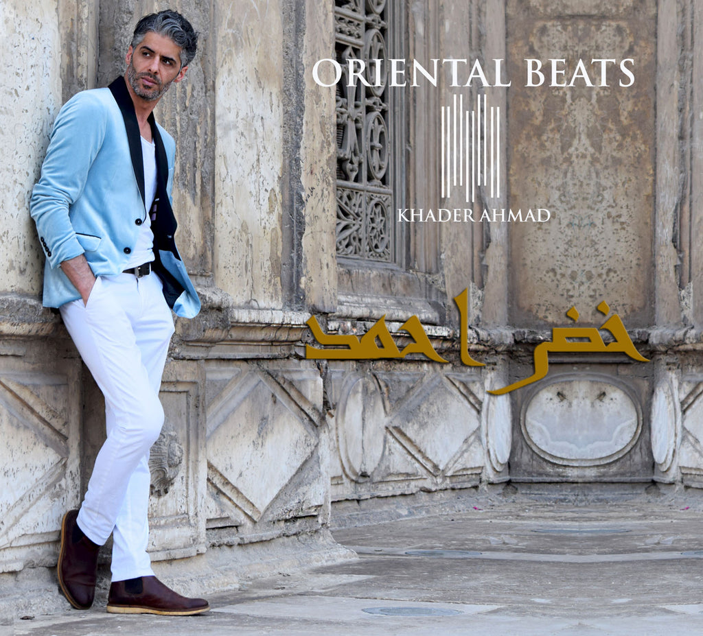 Oriental Beats Vol. 2 by Khader Ahmad