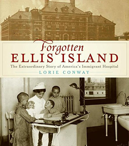 Tickets - Meet Lorie Conway, author and director of Forgotten Ellis Island