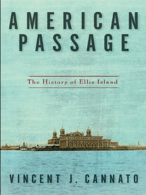 Virtual Event - Vincent J. Cannato, American Passage - October 6, 2020 - 7:30 pm EDT