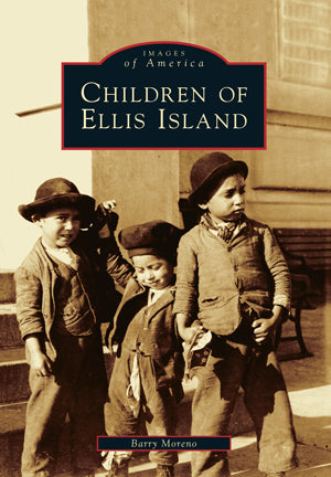 Book - Images of America – The Children of Ellis Island