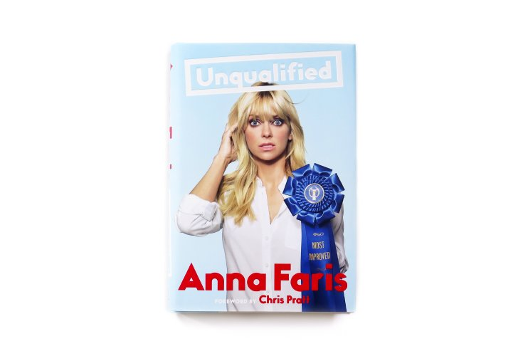 Unqualified by Anna Faris, Foreword by Chris Pratt