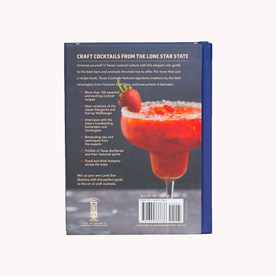 Texas Cocktails - An Elegant Collection of More Than 100 Recipes Inspired by the Lone Star State