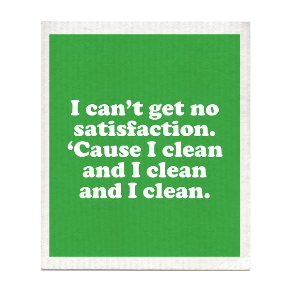 I Can't Get No Satisfaction Swedish Dishcloth