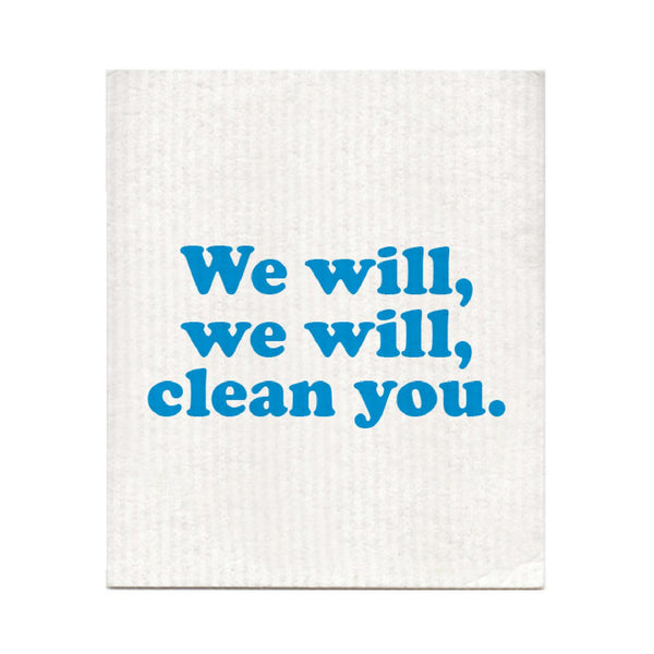 We Will Clean You Swedish Dishcloth