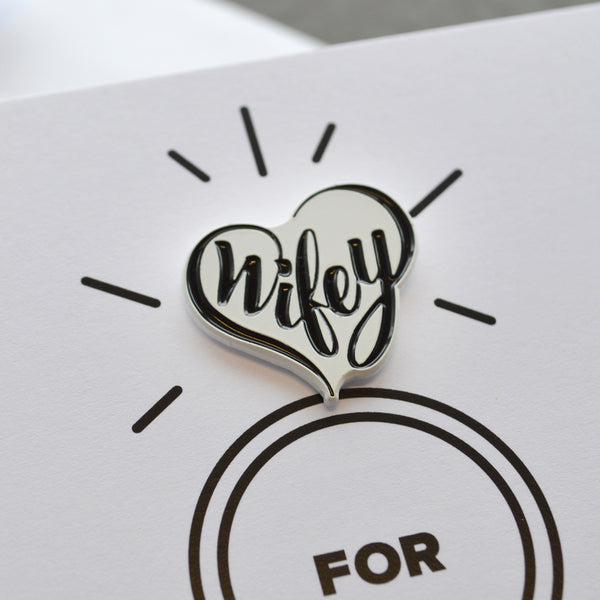 Wifey for Lifey Pin Card