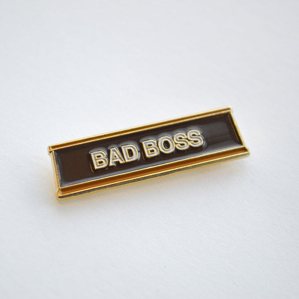 Bad Boss Pin