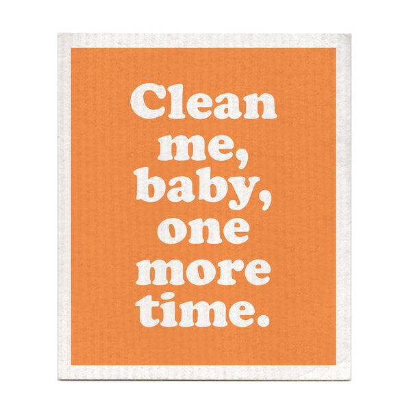 Clean Me, Baby, One More Time Dishcloth
