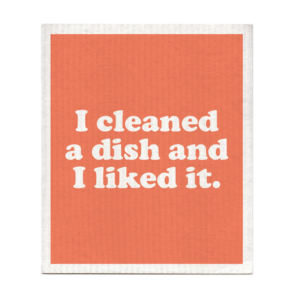 I Cleaned A Dish And I Liked It Swedish Dishcloth