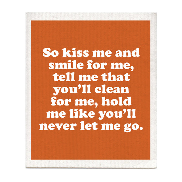 Kiss Me And Smile For Me Swedish Dishcloth