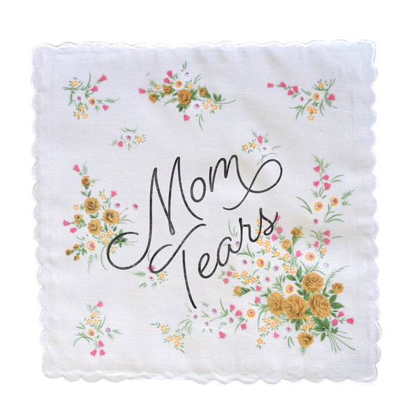 Mom Tears Handkerchief