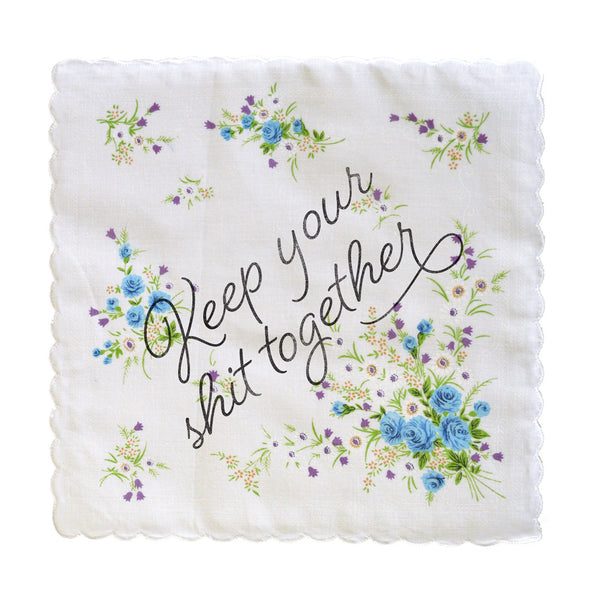Keep Your Shit Together Handkerchief