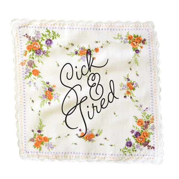 Sick & Tired Handkerchief
