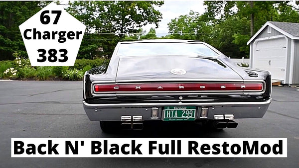 "67 Dodge Charger ""Back N' Black"" Full Restomod    It's done!"
