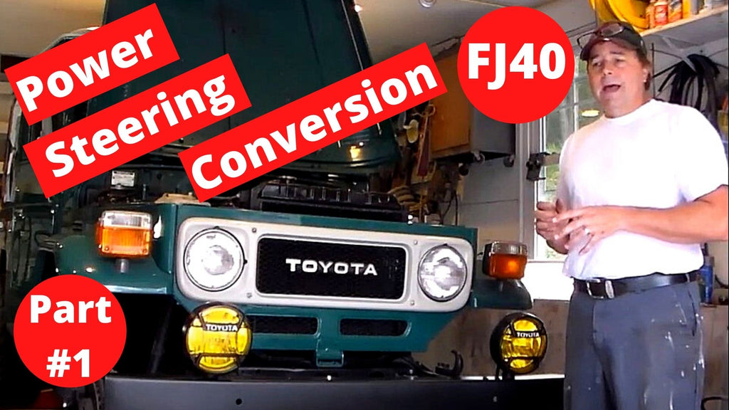 How to FJ40 Power Steering Conversion