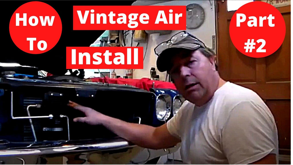 How To Install Vintage Air Conditioning 70 Chevelle SS 454 Part #2