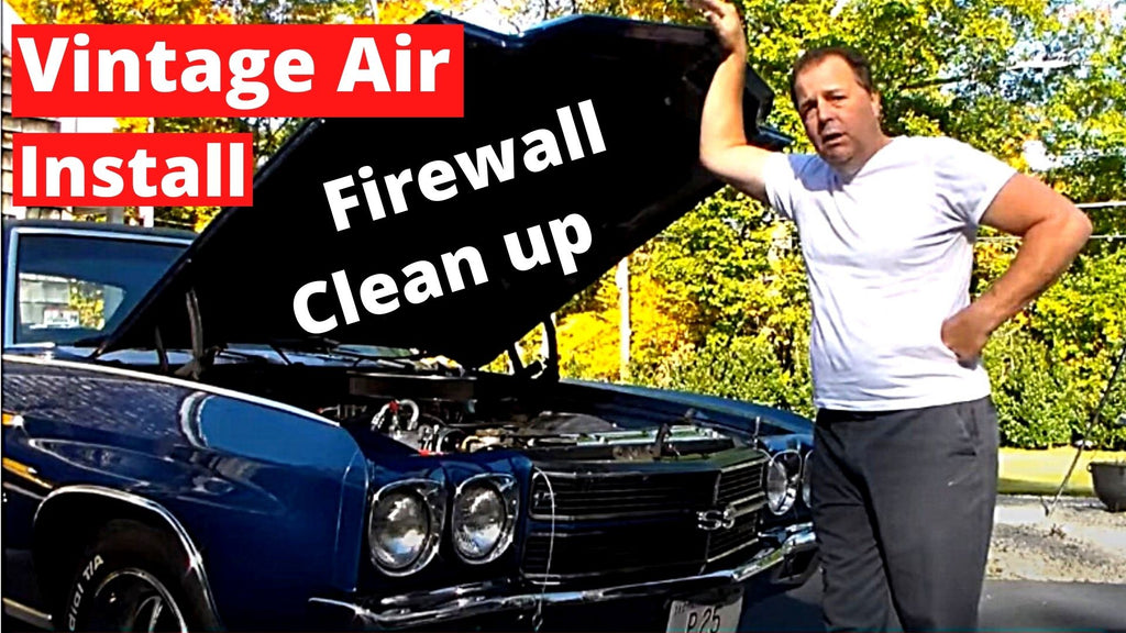 How To Install Vintage Air Firewall Clean Up