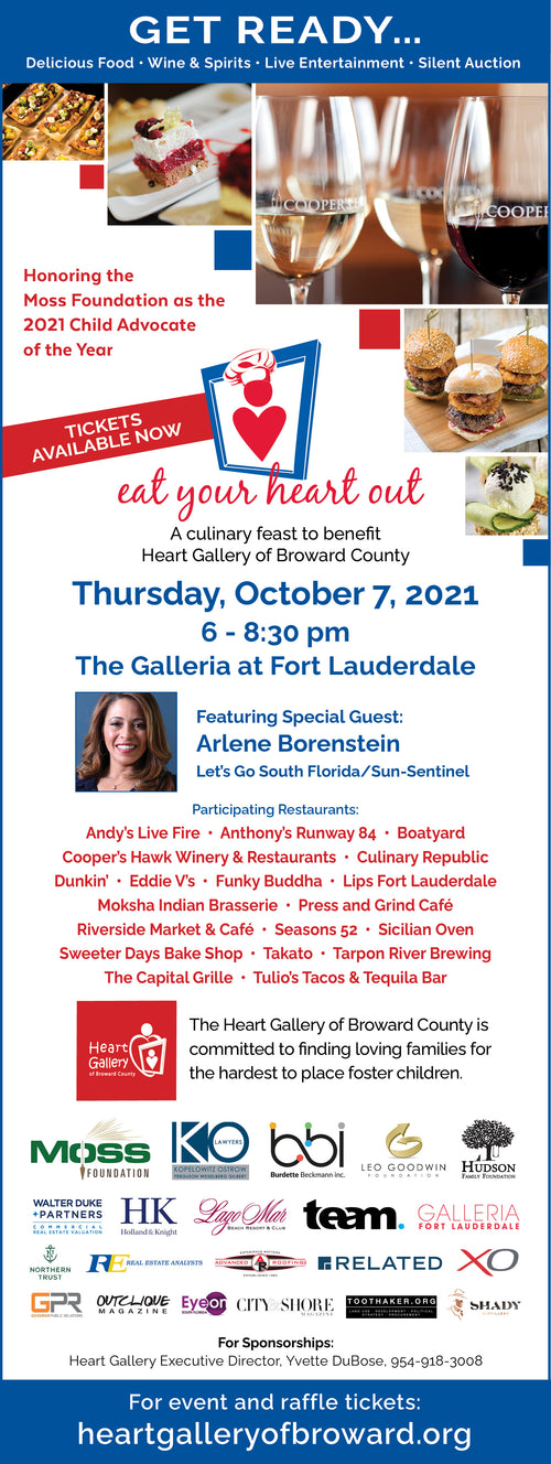 Eat Your Heart Out benefits for Heart Gallery of Broward County October 7, 2021 6:00-8:30pm
