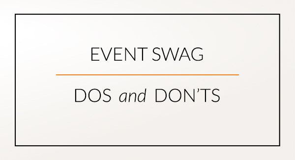 Event Swag Your Attendees Will Love