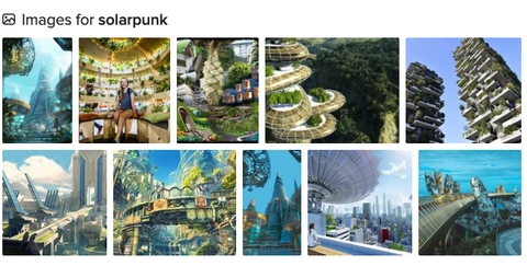 A screenshot of an image search for the word solarpunk. Ten thumbnails are shown of artwork that portrays verdant futuristic landscapes and cityscapes.