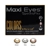 Maxi Eyes 2 Tone Color Series