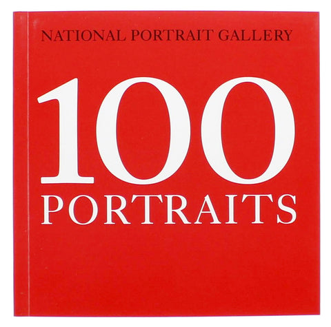 National Portrait Gallery 100 Portraits Paperback