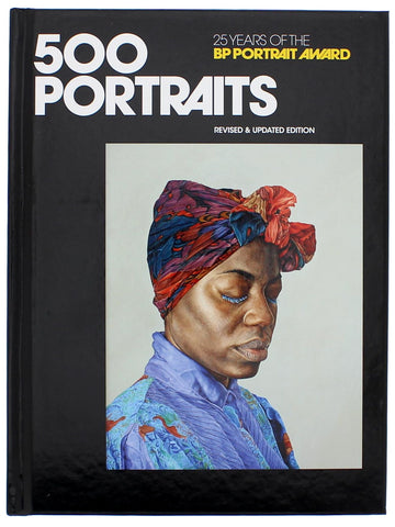 500 Portraits: 25 Years of the BP Portrait Award Hardvover