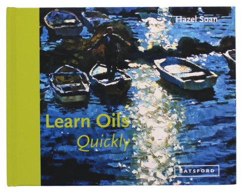 Learn Oils Quickly (Learn Quickly) Hardcover