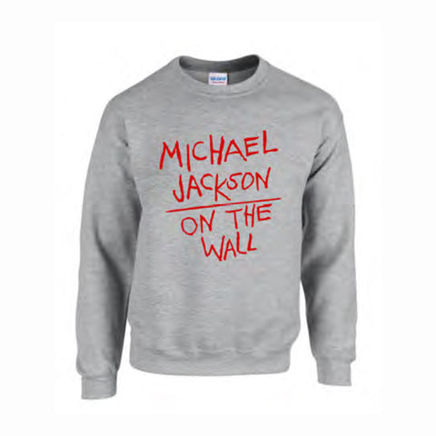 Michael Jackson On the Wall Grey Sweat Shirt