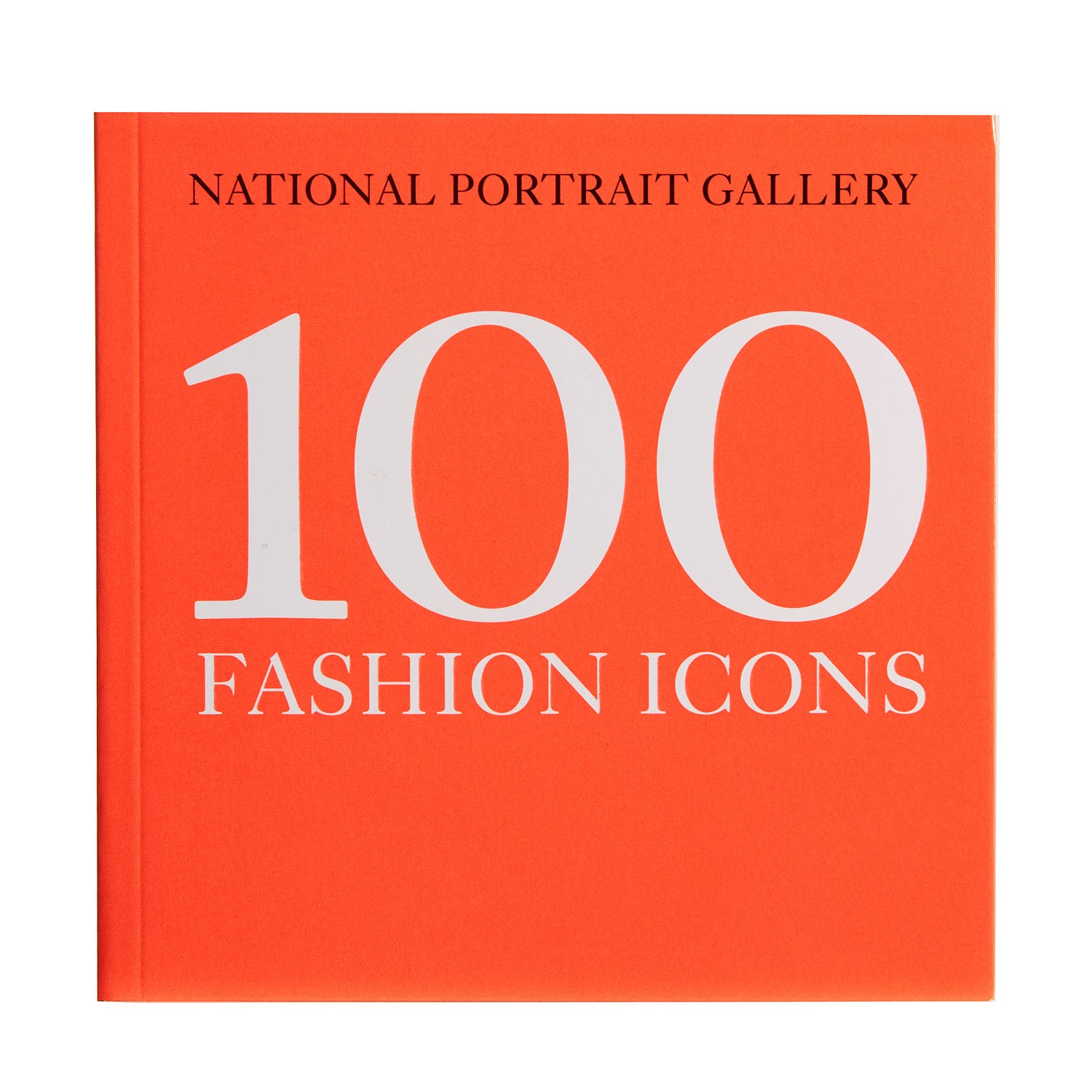 National Portrait Gallery 100 Fashion Icons Paperback
