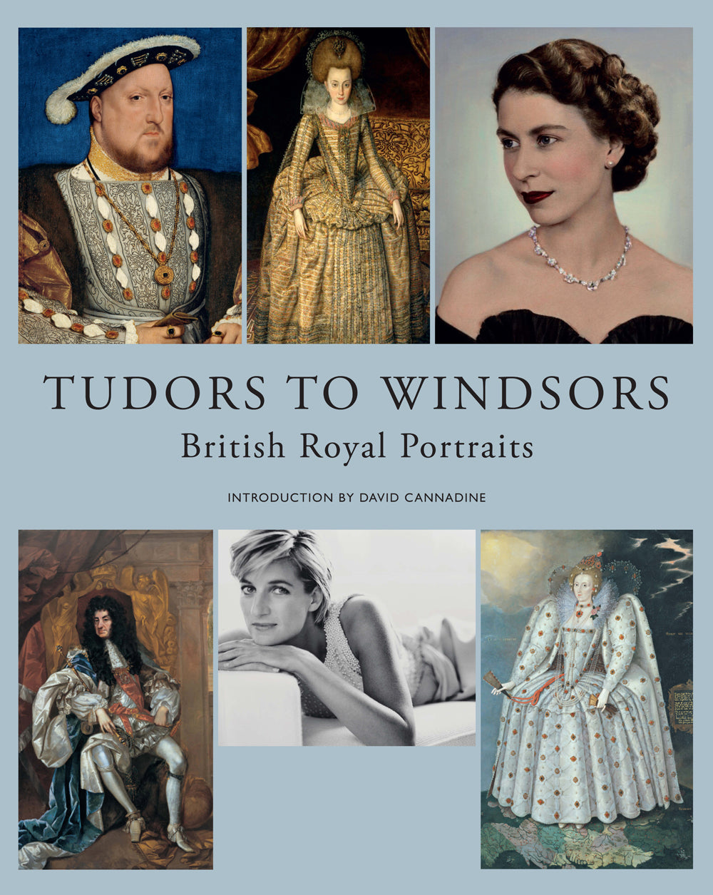 Tudors to	Windsors: Royal Portraits from the National Portrait Gallery,	London