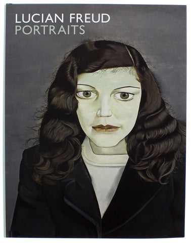 Lucian Freud Portraits Hardcover Catalogue